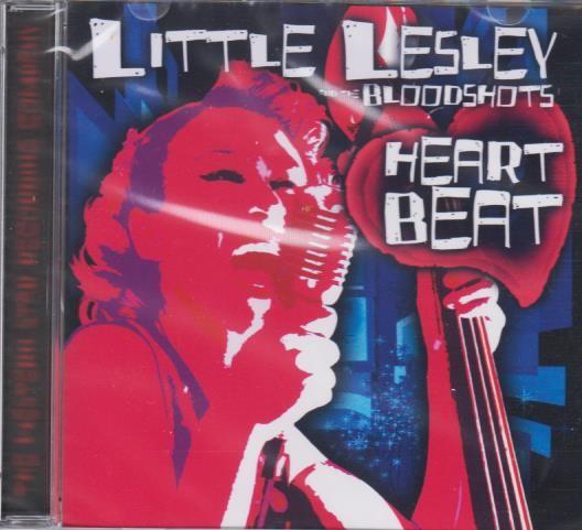 LITTLE LESLEY & THE BLOODSHOTS - Heart Beat CD