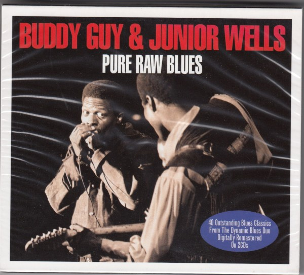 BUDDY GUY & JUNIOR WELLS - Pure Raw Blues 2CD