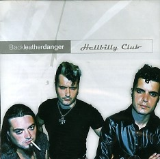 HELLBILLY CLUB - Black Leather Danger CD