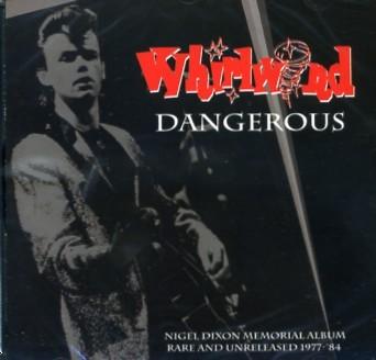 WHIRLWIND - Dangerous CD