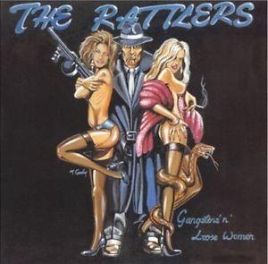 RATTLERS - Gangsters 'n' Loose Women LP