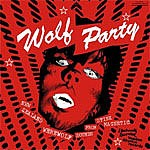 V.A. - Wolf Party LP + CD!