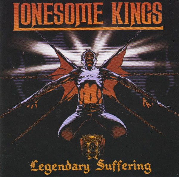 LONESOME KINGS-Legendary Suffering CD