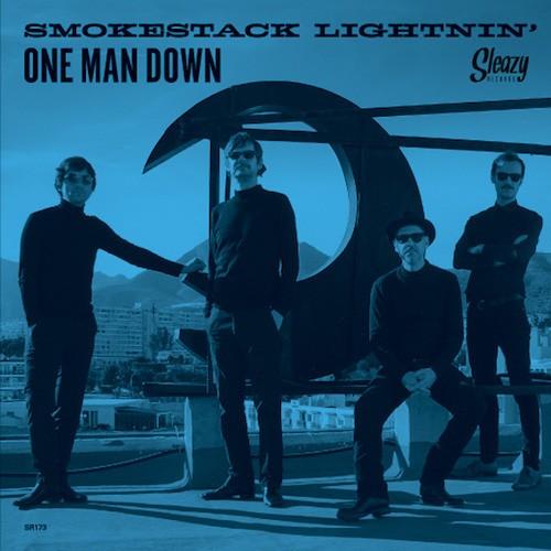 "SMOKESTACK LIGHTNIN' - One Man Down 7"""
