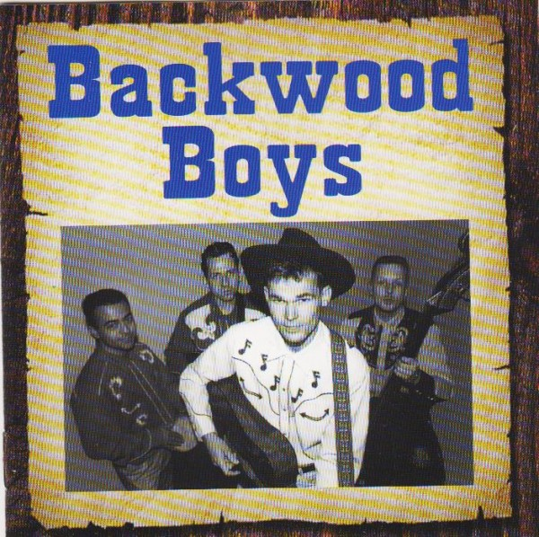 BACKWOOD BOYS - Backwood Boys CD