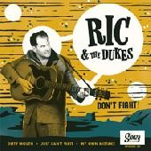 """RIC AND THE DUKES - Don't Fight 7""""EP"""