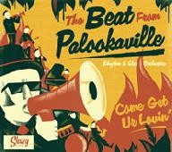 THE BEAT FROM PALOOKAVILLE - Come Get Ur Lovin' LP