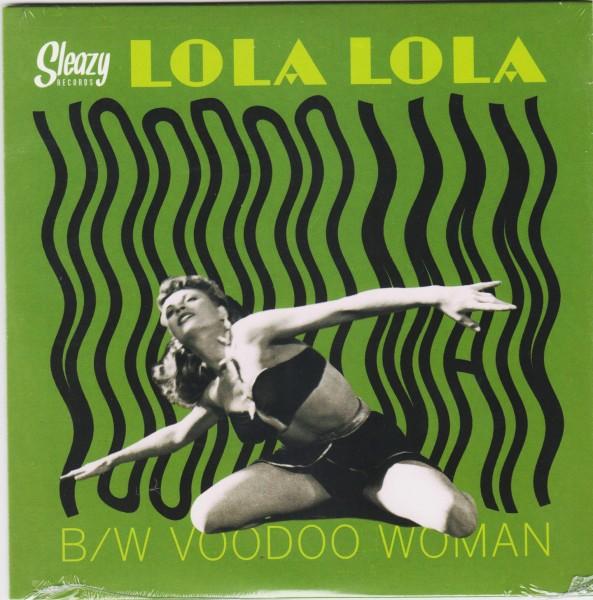 """LOLA LOLA - Voodoo Man 7"""""""