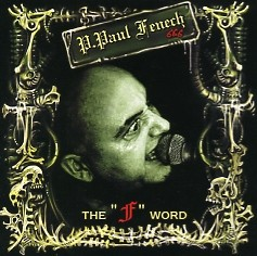 FENECH, P. PAUL - The F Word CD