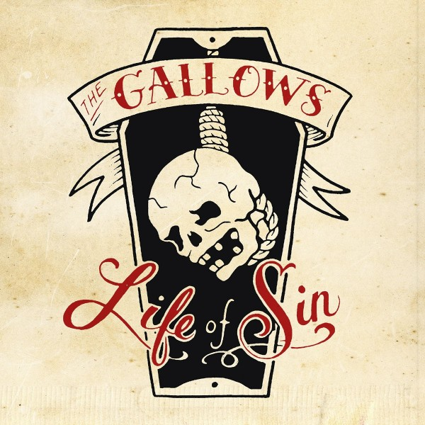 GALLOWS - Life Of Sin LP