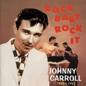 CARROLL, JOHNNY - Rock Baby, Rock It CD