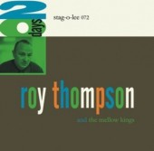 ROY THOMPSON AND THE MELLOW KINGS - 20 Days LP