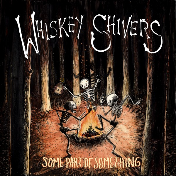WHISKEY SHIVERS - Some Part Of Something LP+CD