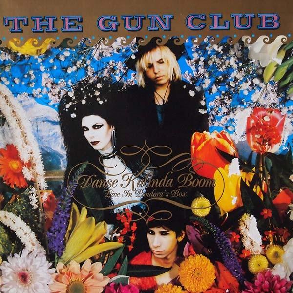 GUN CLUB - Danse Kalinda Boom LP