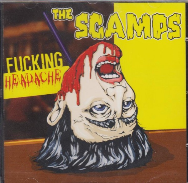 SCAMPS - Fucking Headache CD