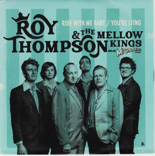 """ROY THOMPSON & THE MELLOW KINGS - Ride With Me Baby 7""""ltd."""
