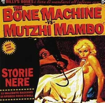BONE MACHINE vs. MUTZHI MAMBO CD