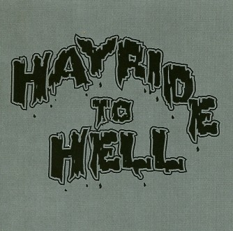 HAYRIDE TO HELL-...And Back CD