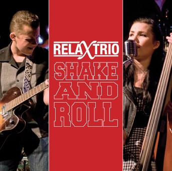 RELAX TRIO - Shake And Roll CD