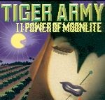 TIGER ARMY-The Power Of Moonlite CD