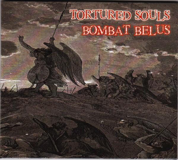 V.A. TORTURED SOULS / BOMBAT BELUS CD