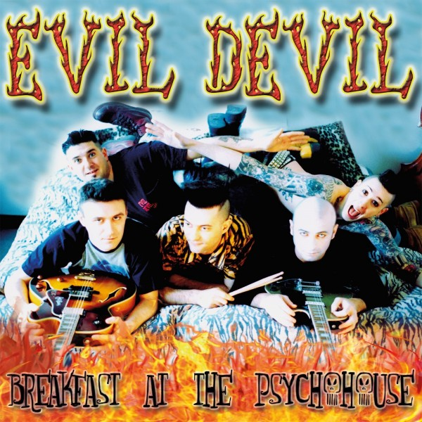 EVIL DEVIL - Breakfast At The Psychohouse LP