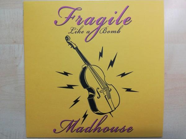 MADHOUSE - Fragile Like A Bomb LP ltd. BLACK