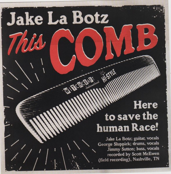 "JAKE LA BOTZ - This Comb 7"" ltd."