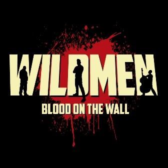 """WILDMEN - Blood On The Wall 10""""LP + CD ltd.!"""