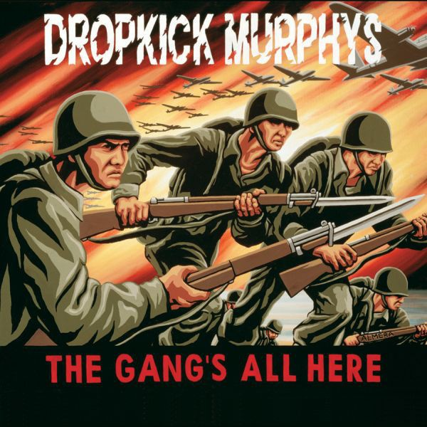 DROPKICK MURPHYS - The Gang's All Here LP
