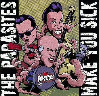 PARASITES - Make You Sick CD