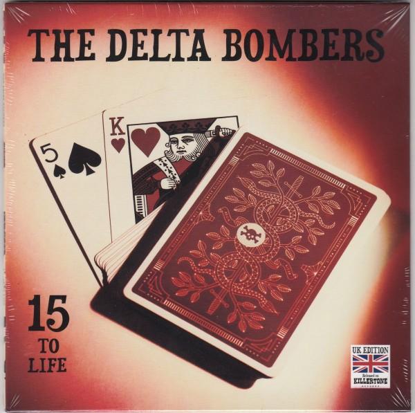 "DELTA BOMBERS - 15 To Life 7"" ltd."