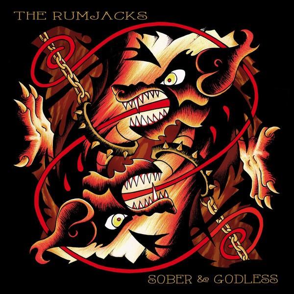 RUMJACKS - Sober And Godless CD