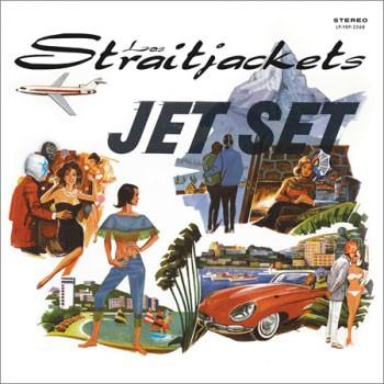 LOS STRAITJACKETS - Jet Set LP