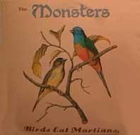 MONSTERS - Birds Eat Martians LP