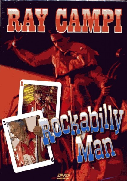 RAY CAMPI - Rockabilly Man DVD