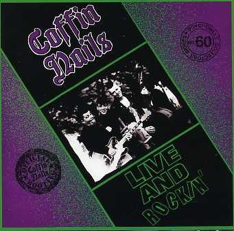 COFFIN NAILS - Live And Rockin' CD