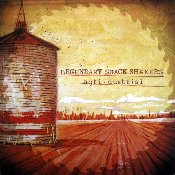 LEGENDARY SHACK SHAKERS - Agridustrial LP
