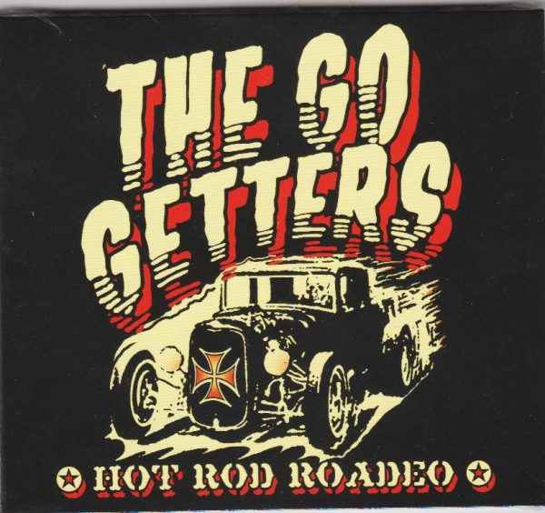 GO GETTERS - Hot Rod Roadeo CD