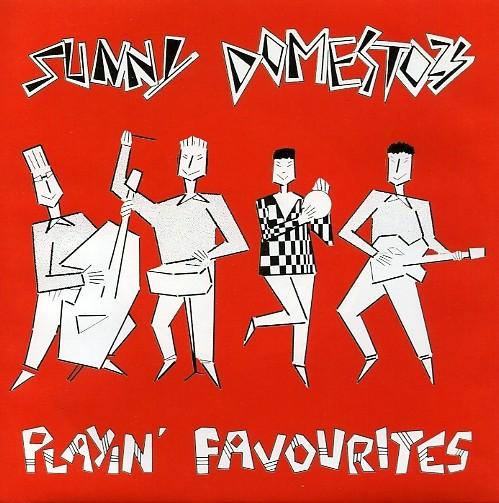"SUNNY DOMESTOZS - Playin Favourites 7""EP"