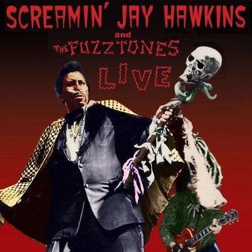 SCREAMIN' JAY HAWKINS & THE FUZZTONES - Live LP