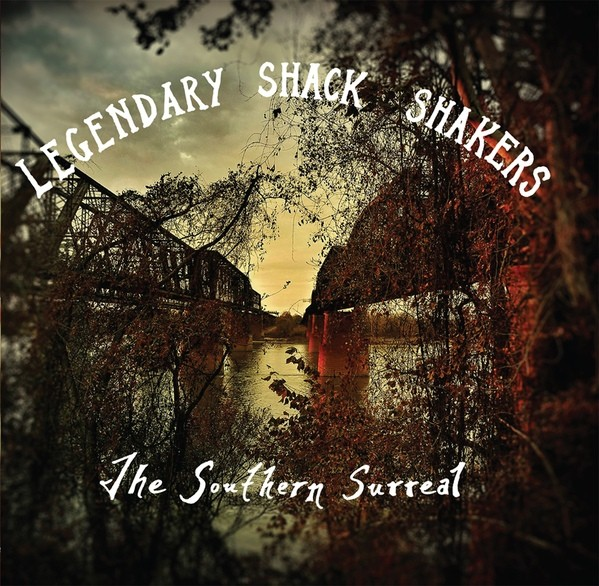 LEGENDARY SHACK SHAKERS - The Southern Surreal CD