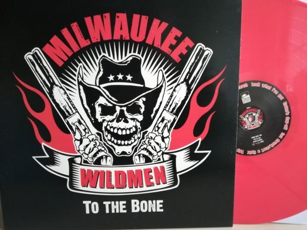 MILWAUKEE WILDMEN - To The Bone LP