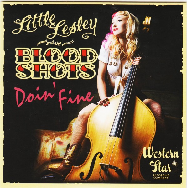 "LITTLE LESLEY AND THE BLOODSHOTS - Doin' Fine 7""EP"