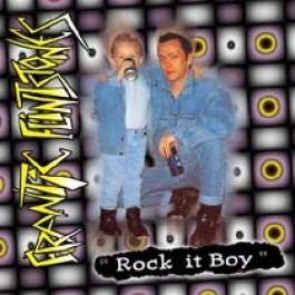 FRANTIC FLINTSTONES - Rock It Boy CD
