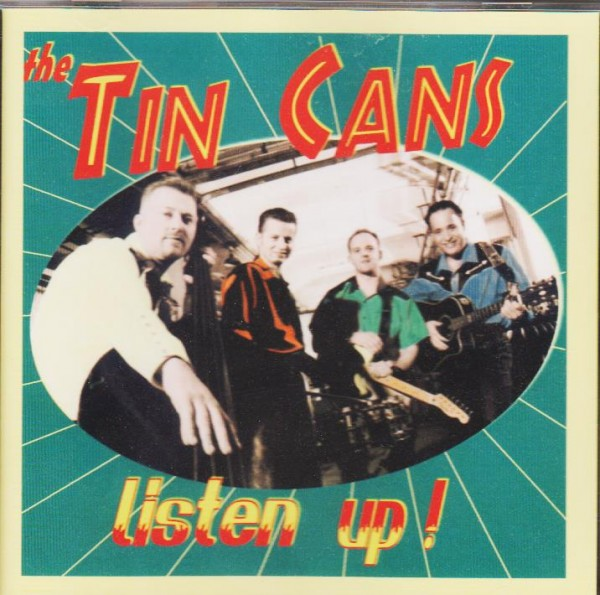 TIN CANS - Listen Up CD