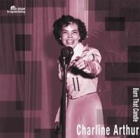 ARTHUR, CHARLINE - Burn That Candle LP