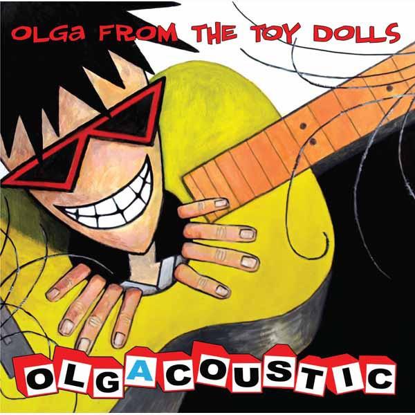 OLGA FROM THE TOY DOLLS - Olgacoustic LP