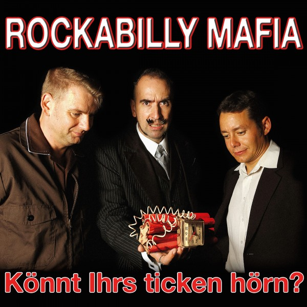 ROCKABILLY MAFIA - Könnt Ihrs ticken hörn? LP black vinyl