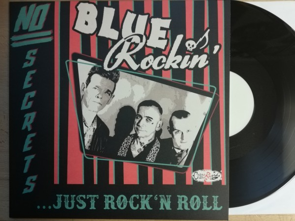BLUE ROCKIN' - No Secrets...Just Rock'n'Roll LP white label ltd.